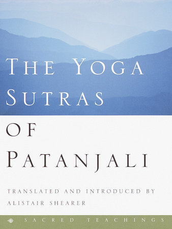 The Yoga Sutras of Patanjali by Alistair Shearer