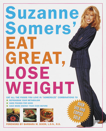 Suzanne Somers' Eat Great, Lose Weight by Suzanne Somers
