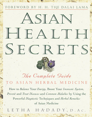 Asian Health Secrets by Letha Hadady, D.Ac.