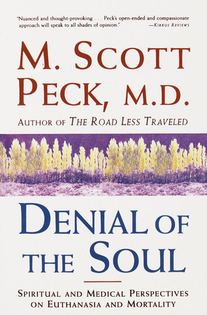 Denial of the Soul by M. Scott Peck