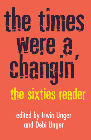 The Times Were a Changin' by Debi Unger and Irwin Unger