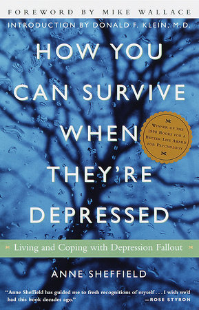 How You Can Survive When They're Depressed by Anne Sheffield