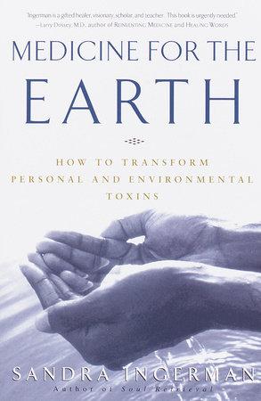 Medicine for the Earth