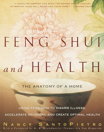 Feng Shui and Health by Nancy SantoPietro