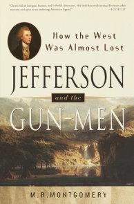 Jefferson and the Gun-Men