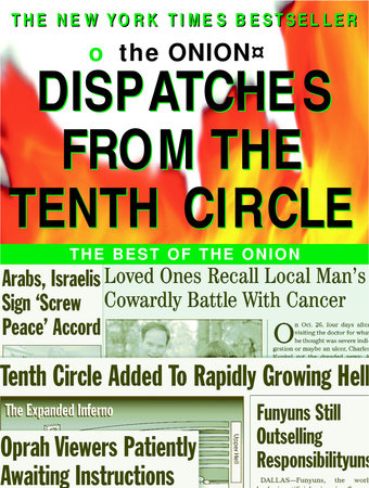 Dispatches from the Tenth Circle by Robert Siegel and Onion Staff