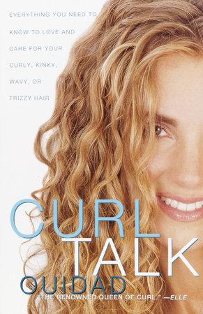 Curl Talk by Ouidad