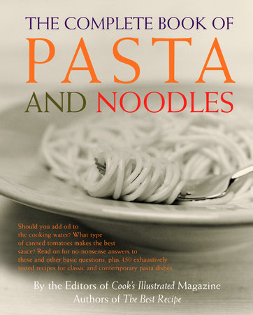 The Complete Book of Pasta and Noodles
