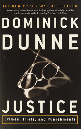 Justice by Dominick Dunne