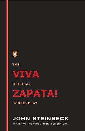 Viva Zapata! by John Steinbeck