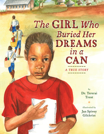 The Girl Who Buried Her Dreams in a Can by Tererai Trent