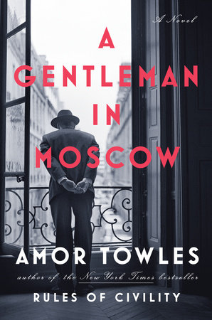 The cover of the book A Gentleman in Moscow