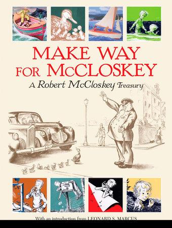 Make Way for McCloskey by Robert McCloskey