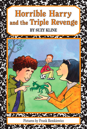 Horrible Harry and the Triple Revenge by Suzy Kline