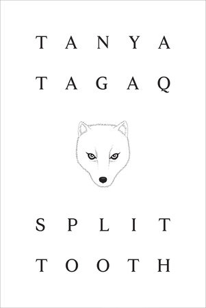 Split Tooth by Tanya Tagaq
