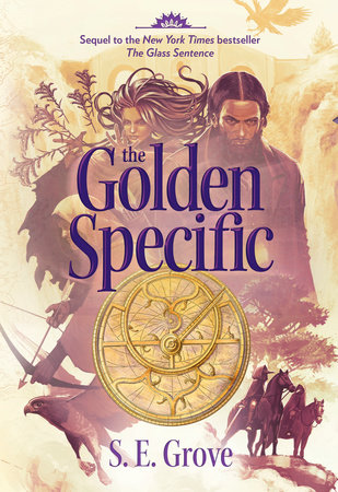 The Golden Specific by S. E. Grove