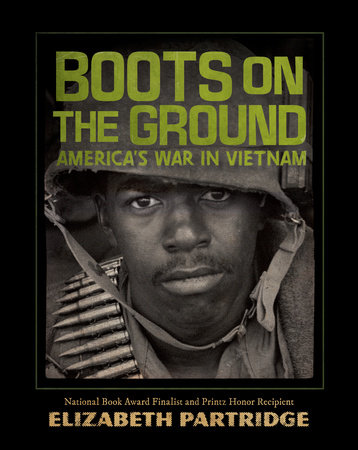 Boots on the Ground by Elizabeth Partridge