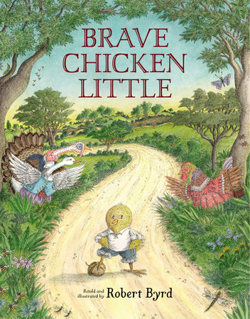 Brave Chicken Little by Robert Byrd
