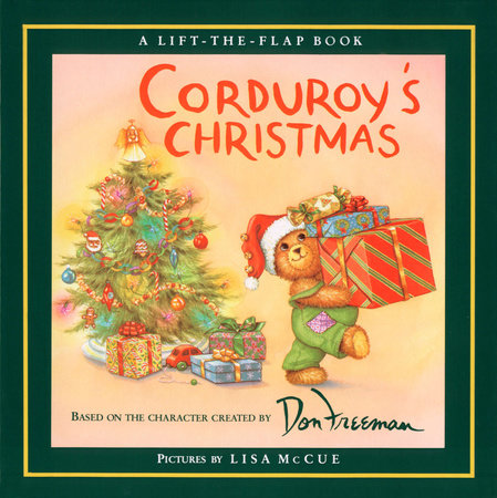 Corduroy's Christmas by Don Freeman and B.G. Hennessy