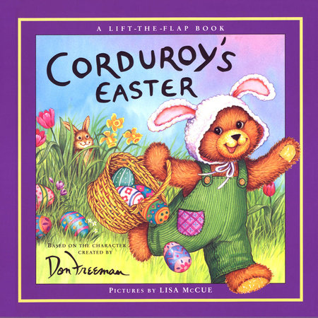 Corduroy's Easter Lift-the-Flap by B.G. Hennessy