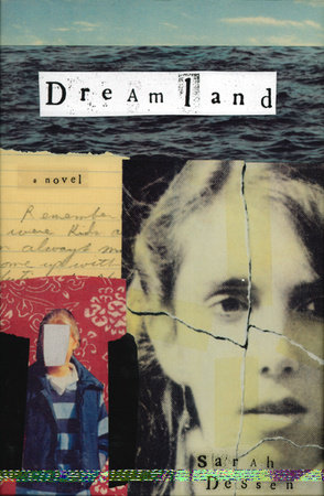 Dreamland By Sarah Dessen Penguinrandomhouse Books