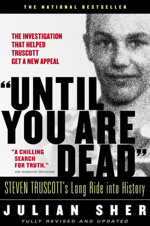 """""""Until You Are Dead"""" by Julian Sher"""