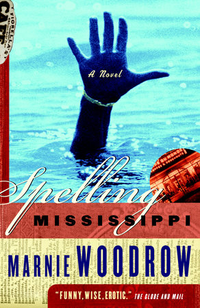 Spelling Mississippi by Marnie Woodrow