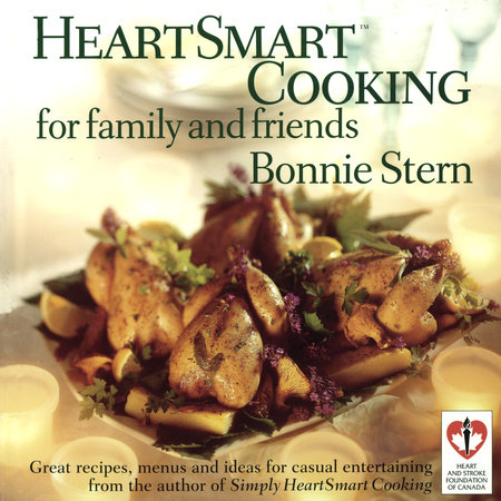 HeartSmart Cooking for Family and Friends by Bonnie Stern