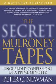 The Secret Mulroney Tapes