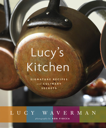 Lucy's Kitchen by Lucy Waverman