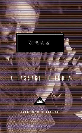 A Passage To India By E M Forster 9780679405498 Penguinrandomhousecom Books