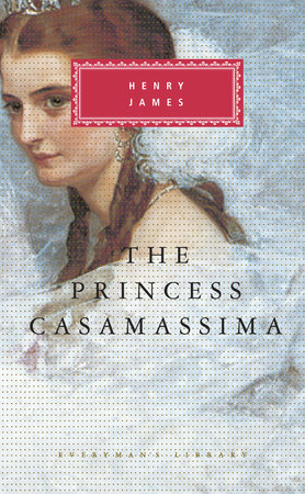 The Princess Casamassima by Henry James