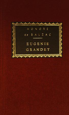 Eugenie Grandet by Honore de Balzac