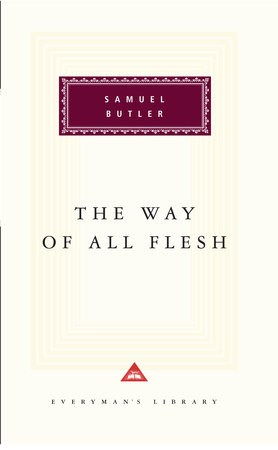 The Way of All Flesh by Samuel Butler