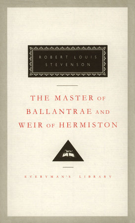 The Master of Ballantrae and Weir of Hermiston by Robert Louis Stevenson