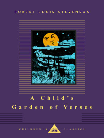 a childs garden of verses by robert louis stevenson - A Childs Garden Of Verses