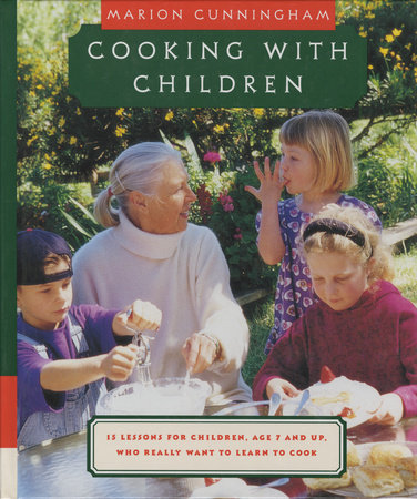 Cooking with Children by Marion Cunningham