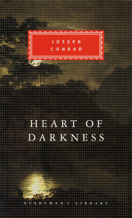 Heart Of Darkness By Joseph Conrad Penguinrandomhouse Com Books