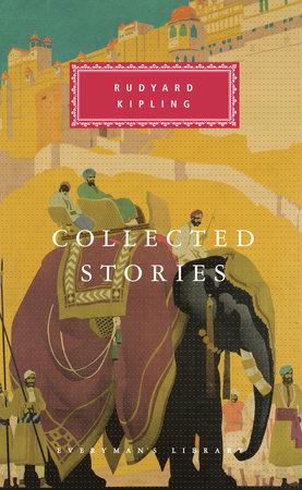 Collected Stories by Rudyard Kipling