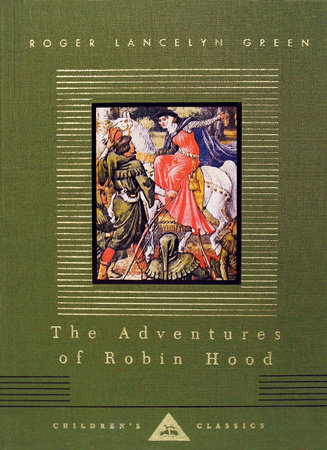 The Adventures of Robin Hood by Roger Lancelyn Green