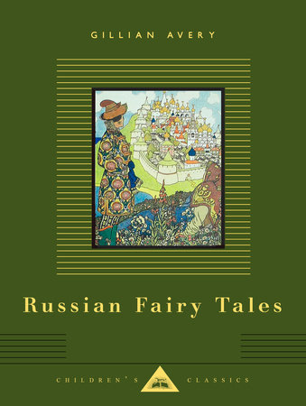 Russian Fairy Tales by Gillian Avery
