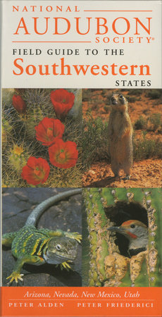 National Audubon Society Regional Guide to the Southwestern States by National Audubon Society