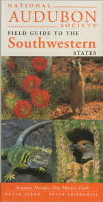 National Audubon Society Regional Guide to the Southwestern States