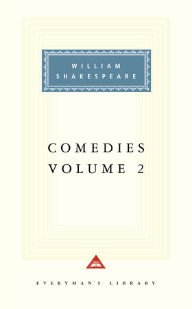 Comedies, vol. 2 by William Shakespeare