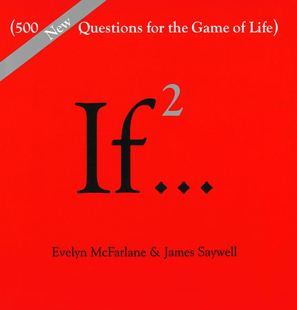 If..., Volume 2 by Evelyn McFarlane and James Saywell