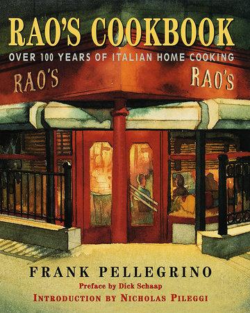 Rao's Cookbook by Frank Pellegrino