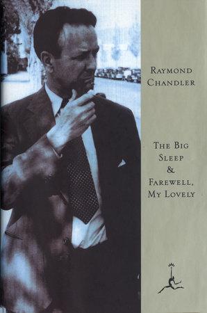 The Big Sleep & Farewell, My Lovely by Raymond Chandler