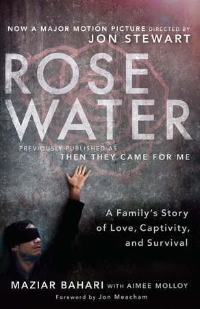 Rosewater (Movie Tie-in Edition) by Maziar Bahari and Aimee Molloy