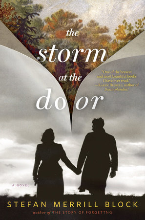 The Storm at the Door by Stefan Merrill Block