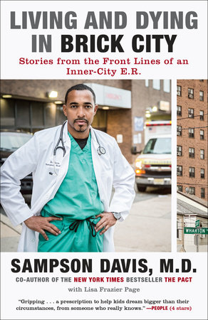 Living and Dying in Brick City by Sampson Davis and Lisa Frazier Page